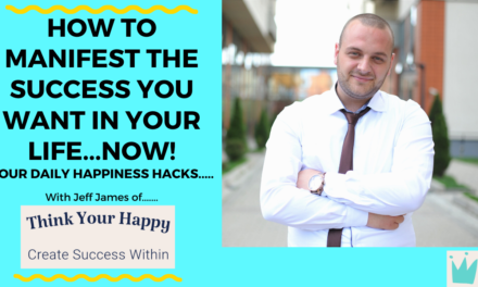 How To Manifest The Success You Want In Your Life Now, Today.
